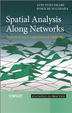 Cover of Spatial Analysis Along Networks