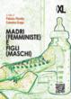 Cover of Madri (femministe) e figli (maschi)