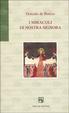 Cover of I miracoli di nostra Signora
