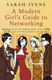Cover of A Modern Girl's Guide to Networking