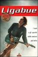 Cover of Ligabue i testi e gli spartiti delle canzoni più belle