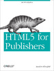 Cover of HTML5 for Publishers
