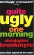 Cover of Quite Ugly One Morning