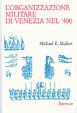 Cover of L' organizzazione militare di Venezia nel Quattrocento
