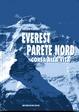 Cover of Everest parete nord, corsa alla vita