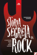 Cover of Storia segreta del rock'n'roll