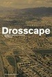 Cover of Drosscape