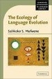 Cover of The Ecology of Language Evolution
