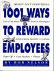 Cover of 1001 Ways to Reward Employees