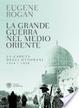 Cover of La grande guerra nel Medio Oriente