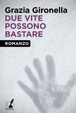 Cover of Due vite possono bastare