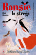 Cover of Ransie la strega Vol. 06