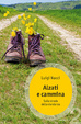 Cover of Alzati e cammina