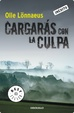 Cover of Cargarás con la culpa