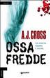 Cover of Ossa fredde