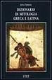 Cover of Dizionario di mitologia greca e latina