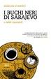 Cover of I buchi neri di Sarajevo e altri racconti