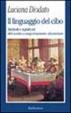 Cover of Il linguaggio del cibo