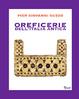 Cover of Oreficerie dell'Italia antica