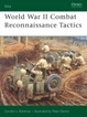 Cover of World War II Combat Reconnaissance Tactics