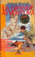 Cover of La grande avventura