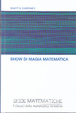 Cover of Show di magia matematica