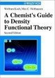 Cover of A Chemist's Guide to Density Functional Theory, 2nd Edition