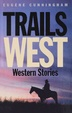 Cover of Trails West