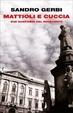 Cover of Mattioli e Cuccia