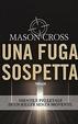 Cover of Una fuga sospetta