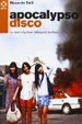 Cover of Apocalypso disco. La rave-o-luzione della post-techno