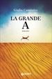 Cover of La grande A