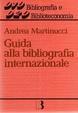 Cover of Guida alla bibliografia internazionale