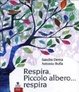 Cover of Respira, piccolo albero...respira