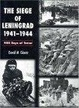 Cover of The Siege of Leningrad 1941-44