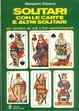 Cover of Solitari con le carte e altri solitari