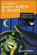 Cover of Hanno rapito il grigio!