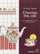 Cover of Chocolat, thé, café