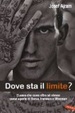Cover of Dove sta il limite?