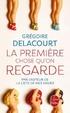 Cover of La première chose qu'on regarde