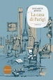 Cover of La casa di Parigi