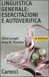 Cover of Linguistica generale: esercitazioni e autoverifica