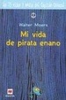Cover of Mi Vida De Pirata Enano