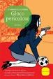 Cover of Gioco pericoloso