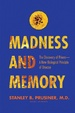 Cover of Madness and Memory