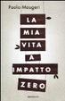 Cover of La mia vita a impatto zero