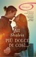 Cover of Più dolce di così…