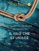 Cover of Il filo che ci unisce