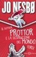 Cover of Il dottor Prottor e la distruzione del mondo. Forse