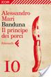 Cover of Banduna - 10. Il principe dei porci